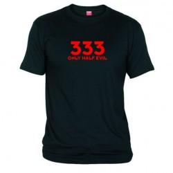 Pánské tričko 333  Only half Evil černé