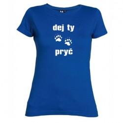 Dámské tričko Dej ty pracky pryč modré