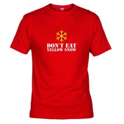 Pánské tričko Don´t eat yellow snow červené