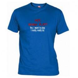Pánské tričko Hey wanna play modré