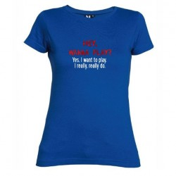 Dámské tričko Hey wanna play modré