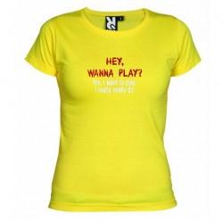 Dámské tričko Hey wanna play žluté