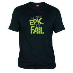 Pánské tričko I am to epic to fail černé