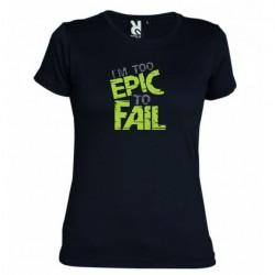 Dámské tričko I am to epic to fail černé
