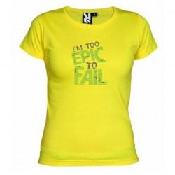 Dámské tričko I am to epic to fail žluté
