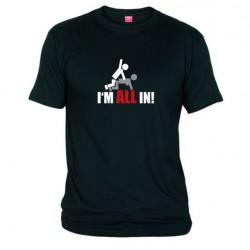 Pánské tričko I m all in černé