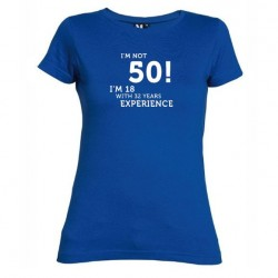 Dámské tričko I m not 50 modré