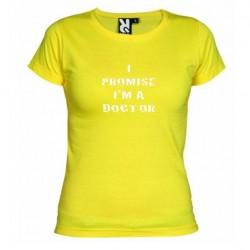 Dámské tričko I promise i m a doctor žluté