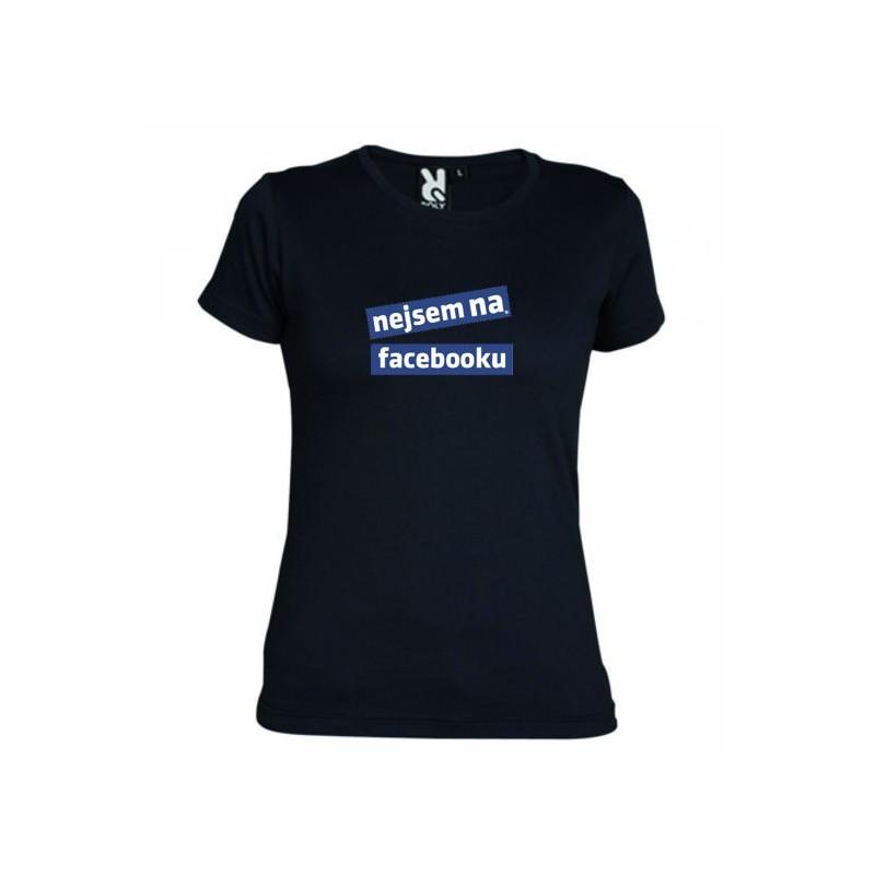 e94a52cdb7a Dámské tričko Nejsem na facebooku černé - Logotex
