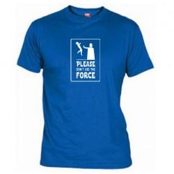 Pánské tričko Please don´t use the force modré