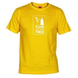 Pánské tričko Please don´t use the force žluté
